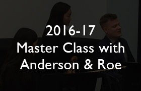 2016-17 Master Class with Anderson & Roe