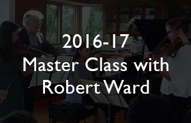 2016-17 Master Class with Robert Ward